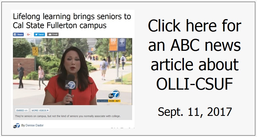 Click here for ABC news article about OLLI-CSUF
