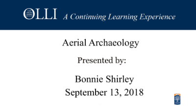 Click here to view the video of Aerial Archaeology 9-13-18
